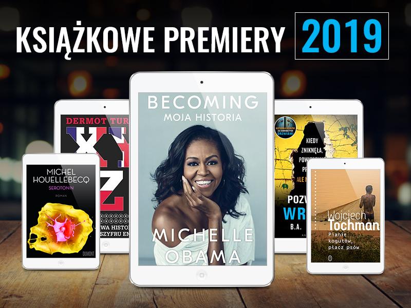 Zapowiedzi wydawnicze 2019 – na te tytuły czekamy najbardziej
