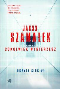 Ukryta sieć Jakub Szamałek