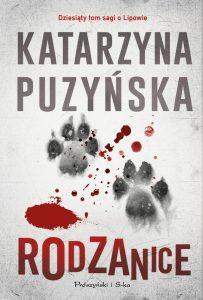 polskie kryminały Rodzanice Katarzyna Puzyńska