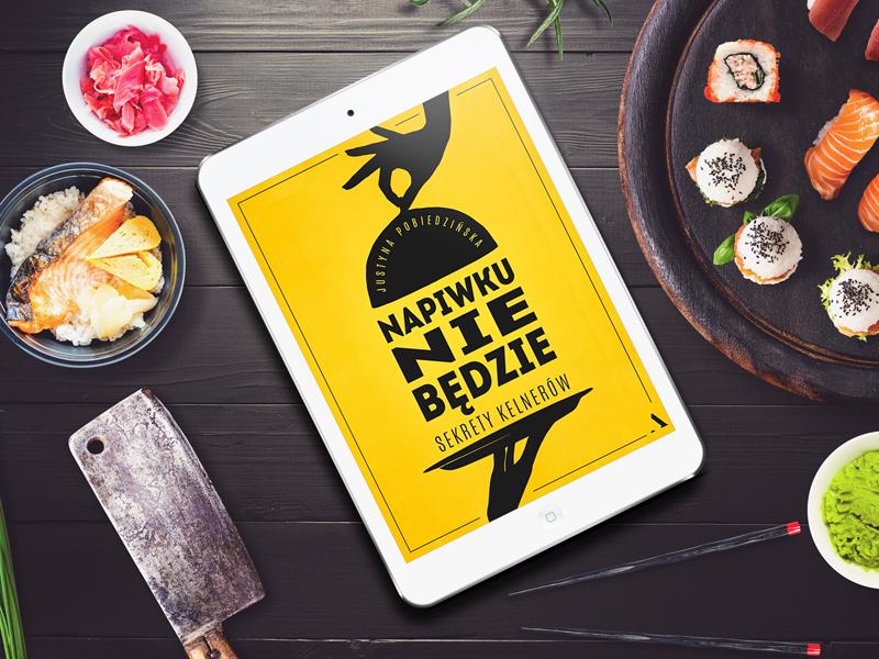 """Książka """"Napiwku nie będzie"""" – o sekretach kelnerów"""