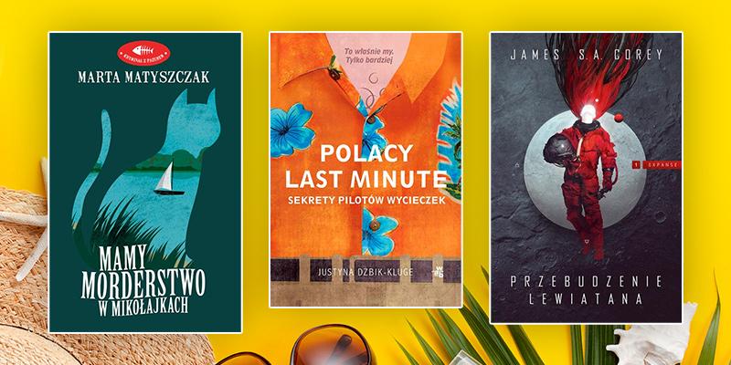 Dobra książka na wakacje? Zespół Publio poleca 12 wyjątkowych tytułów