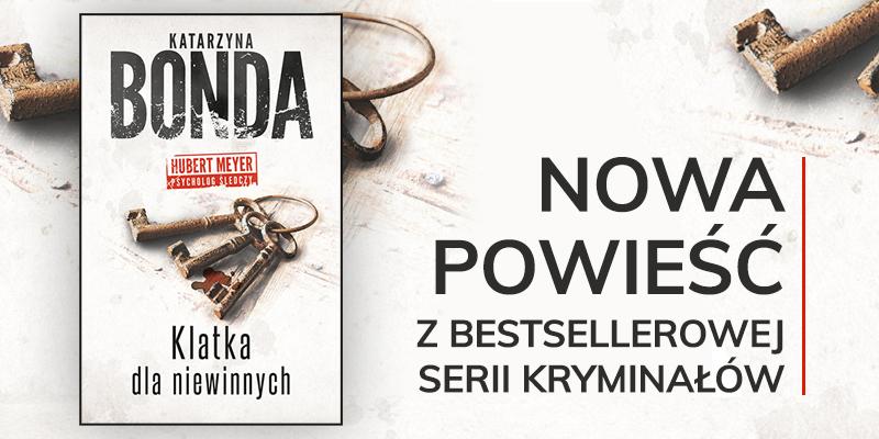 Nowa książka Katarzyny Bondy z Hubertem Meyerem