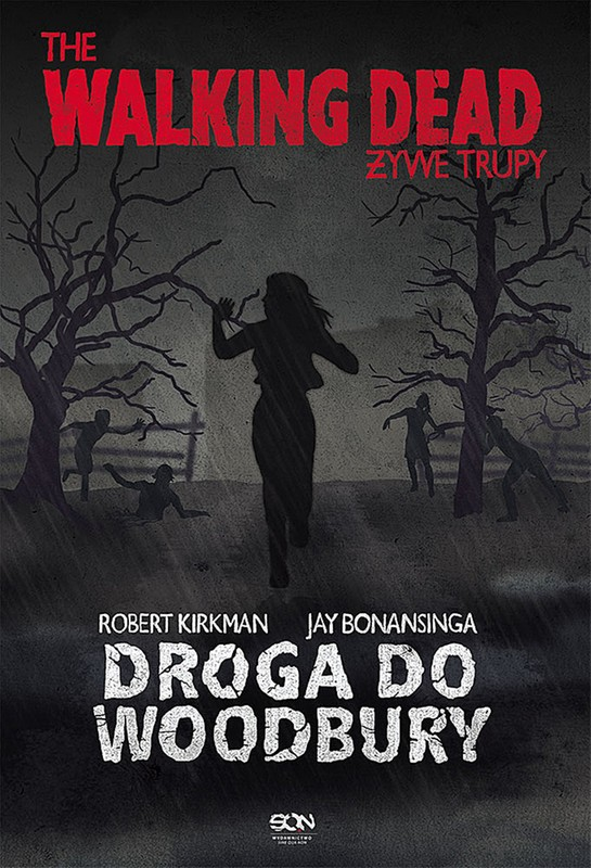 """Droga do Woodbury"" Robert Kirkman, Jay Bonansinga - recenzja"