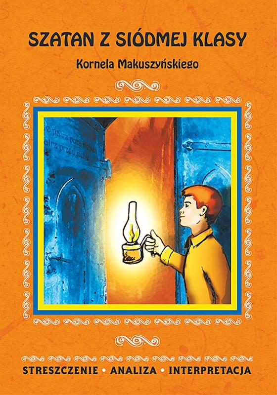 Szatan Z Siódmej Klasy Kornela Makuszyńskiego Ebook Pdf
