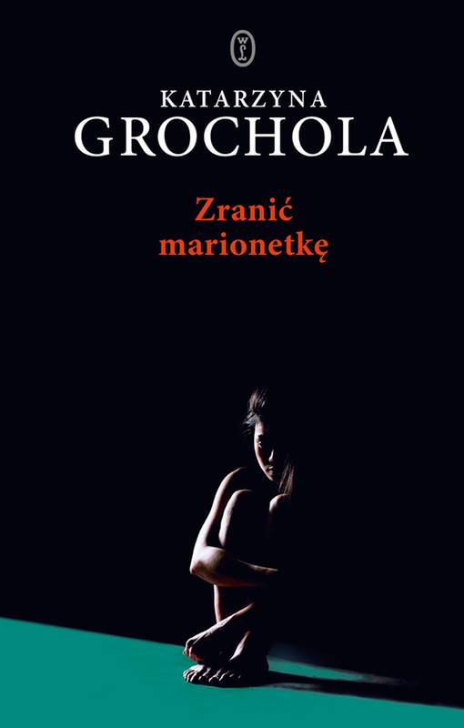 170342a2f483ae Zranić marionetkę - Katarzyna Grochola - ebook - epub, mobi - księgarnia  internetowa Publio.pl