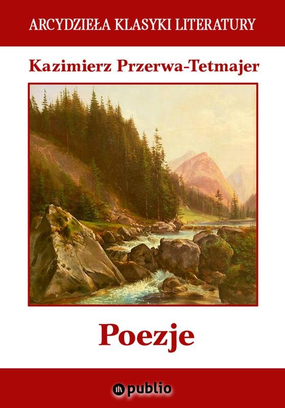 Poezje Kazimierz Przerwa Tetmajer Ebook Epub Mobi