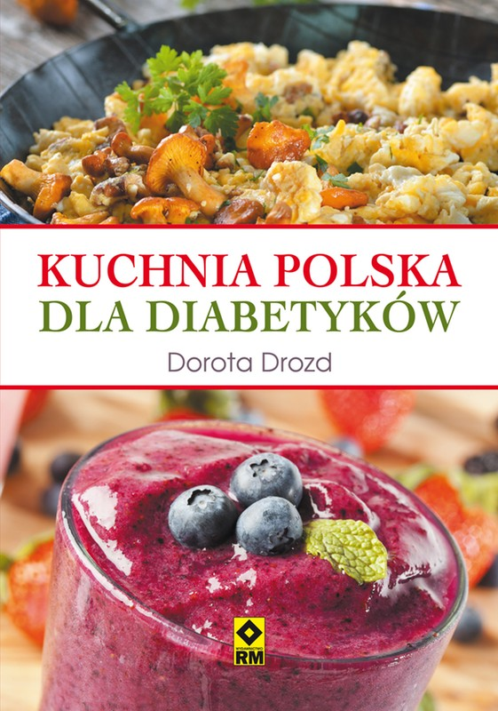 Kuchnia Polska Dla Diabetykow