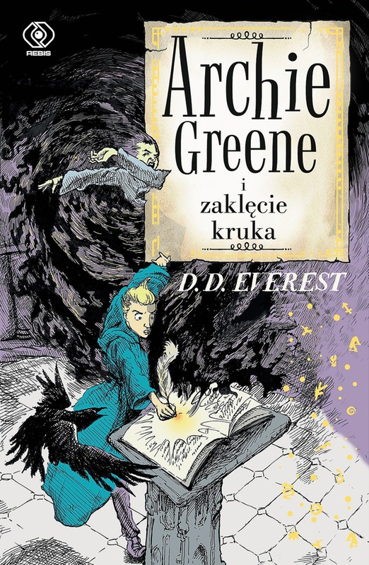 Archie Greene I Zaklęcie Kruka