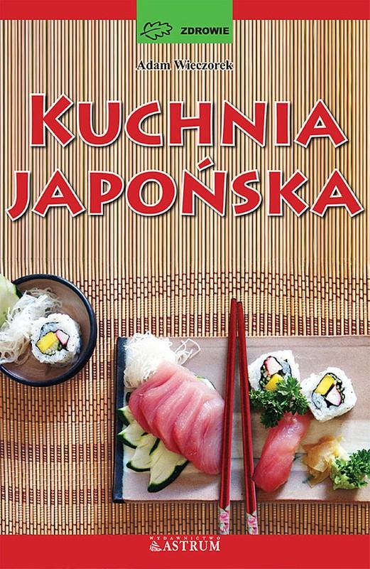Kuchnia Japonska Adam Wieczorek Ebook Pdf Ksiegarnia