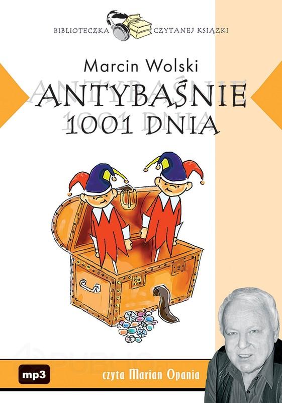 Wolski Marcin - Antybasnie 1001 dnia