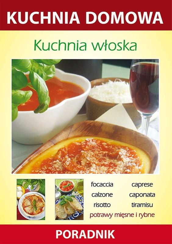 Kuchnia Wloska Ebook Pdf Ksiegarnia Internetowa Publio Pl