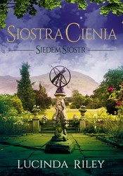Siedem sióstr. Tom 3 Lucinda Riley - ebook mobi, epub
