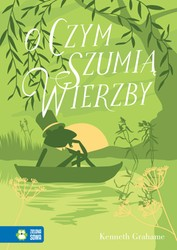 O czym szumią wierzby Kenneth Grahame - ebook mobi, epub