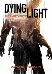 Dying Light Raymond Benson - ebook mobi, epub