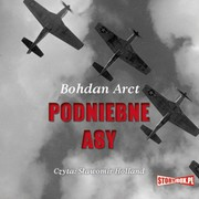 Podniebne asy Bohdan Arct - audiobook mp3