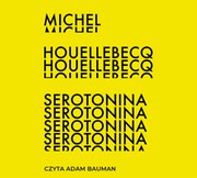 Serotonina Michel Houellebecq - audiobook mp3