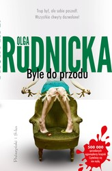 Byle do przodu Olga Rudnicka - ebook mobi, epub