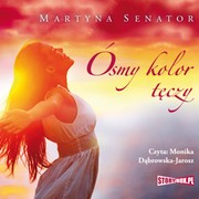 Ósmy kolor tęczy Martyna Senator - audiobook mp3