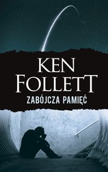 Zabójcza pamięć Ken Follett - ebook mobi, epub