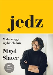 Jedz Nigel Slater - ebook epub, mobi
