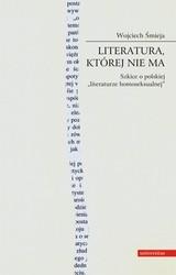 48891-literatura-ktorej-nie-ma-wojciech-smieja-1