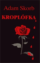 Kroplófka Adam Skorb - ebook mobi, epub