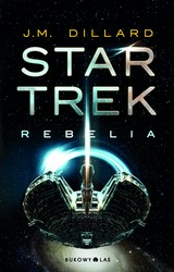 Star Trek. Rebelia J. M. Dillard - ebook mobi, epub