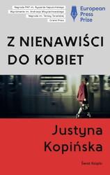 Z nienawiści do kobiet | Justyna Kopińska