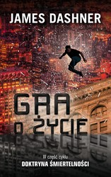 Gra o życie James Dashner - ebook epub, mobi