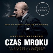 Czas mroku Anthony McCarten - audiobook mp3