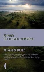 104279-rozmowy-pod-drzewem-zapomnienia-alexandra-fuller-1