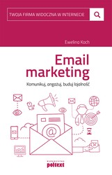 E-mail marketing Ewelina Koch - ebook epub, mobi, pdf
