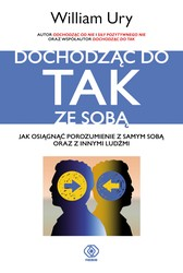 Dochodząc do tak ze sobą William Ury - ebook mobi, epub