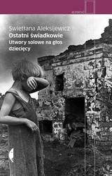 79271-ostatni-swiadkowie-swietlana-aleksijewicz-1
