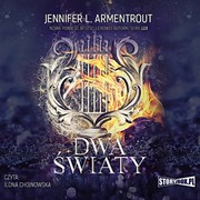 Dwa światy Jennifer L. Armentrout - audiobook mp3