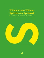 Spóźniony śpiewak William Carlos Williams - ebook mobi, epub