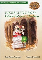 Pierścień i róża William Makepeace Thackeray - audiobook mp3