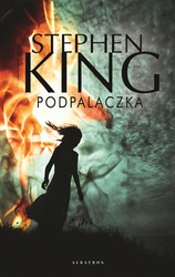 Podpalaczka Stephen King - ebook mobi, epub