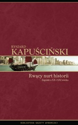 95242-rwacy-nurt-historii-ryszard-kapuscinski-1
