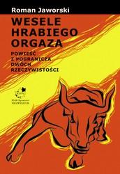 Wesele Hrabiego Orgaza Roman Jaworski Ebook Pdf Księgarnia