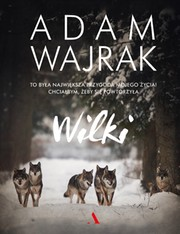 Wilki Adam Wajrak - ebook pdf, mobi, epub