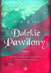 Dalekie Pawilony. Tom 1 M.M. Kaye - ebook mobi, epub