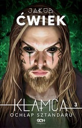 Kłamca. Tom 3 Jakub Ćwiek - ebook mobi, epub