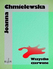 49108-wszystko-czerwone-joanna-chmielewska-1