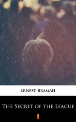 The Secret of the League Ernest Bramah - ebook epub, mobi