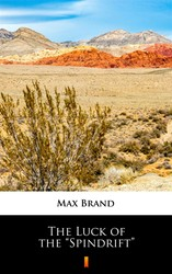 "The Luck of the ""Spindrift"" Max Brand - ebook epub, mobi"
