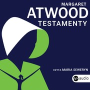 Testamenty Margaret Atwood - audiobook mp3