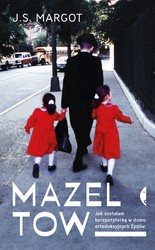 Mazel tow J.S. Margot - ebook mobi, epub
