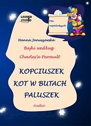 Kopciuszek Kot W Butach Paluszek Hanna Januszewska Audiobook