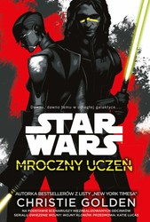 Star Wars: Mroczny uczeń Christie Golden - ebook epub, mobi